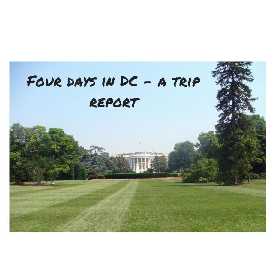 4 Days in Washington,DC
